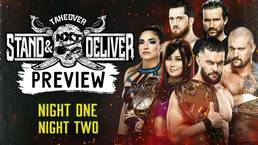 Превью к двум дням NXT TakeOver: Stand & Deliver