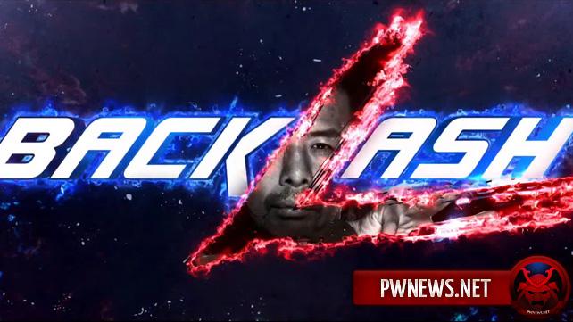 Несколько матчей добавлены на Backlash 2017 после SmackDown; Обновленный кард PPV Backlash