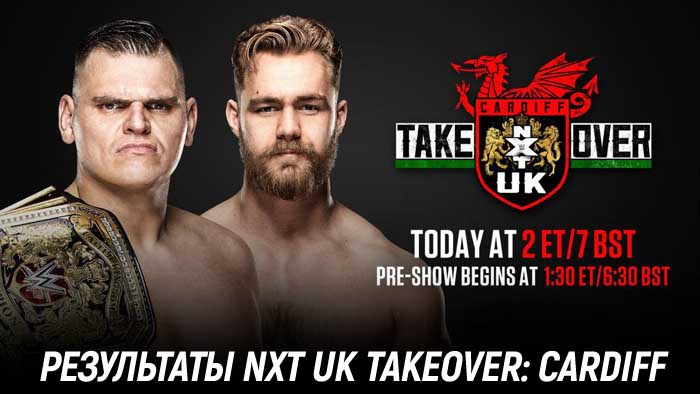 Результаты NXT UK TakeOver: Cardiff
